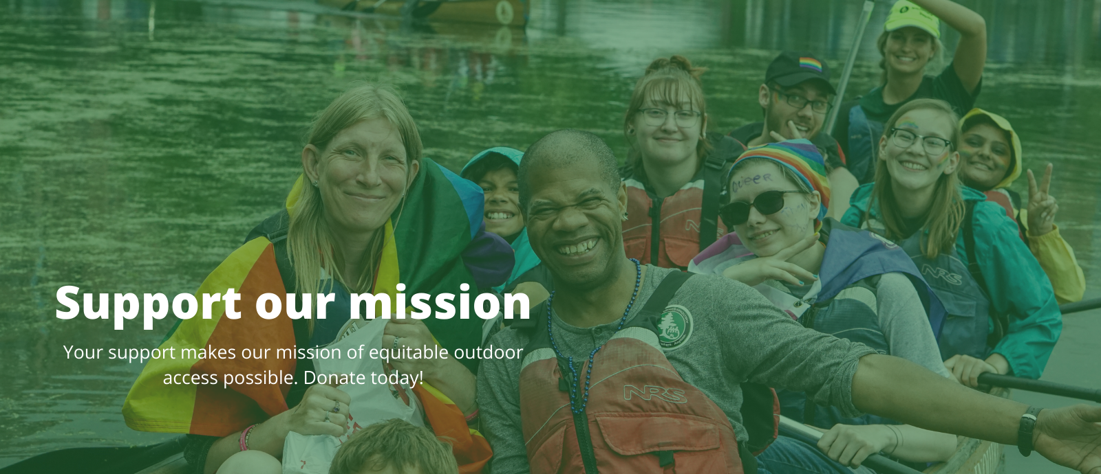 Support our mission - your support makes our mission of equitable outdoor access possible. Donate today!
